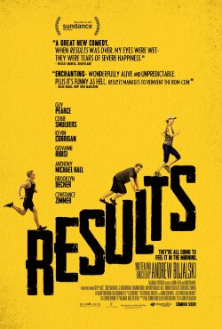 Film Preview: Results (2015)